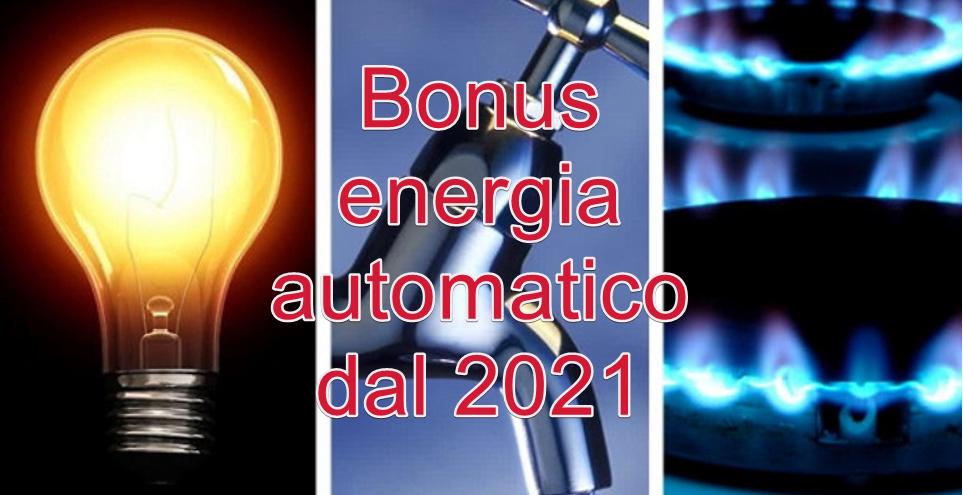 Bonus sociale automatico per consumi energetici dal 2021
